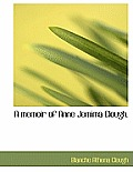 A Memoir of Anne Jemima Clough.