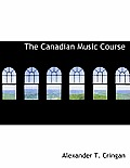 The Canadian Music Course