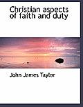 Christian Aspects of Faith and Duty