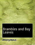 Brambles and Bay Leaves
