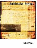 Antifrinitarian Biograph