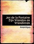 Jen de La Fontaine Zijn Vrienden En Vriendinnen