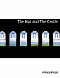 The Hut and the Castle
