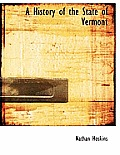 A History of the State of Vermont