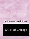 A Girl of Chicago