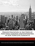 Higher Education in the State of New York: Colleges and Universities in New York City, Volume II