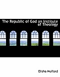 The Republic of God an Institute of Theology