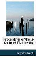 Proceedings of the Bi-Centennial Celebration