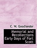 Memorial and Recollections Early Days of Fort Scott