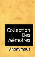 Collection Des M Moires