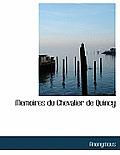 Memoires Du Chevalier de Quincy
