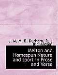 Melton and Homespun Nature and Sport in Prose and Verse