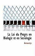 La Loi Du Progrs En Biologie Et En Sociologie