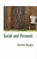 Social and Personal.