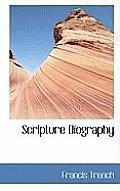 Scripture Biography