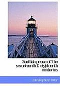 Scottish Prose of the Seventeenth & Eighteenth Centuries