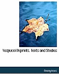 Vespucci Reprints, Texts and Studies