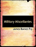 Military Miscellanies