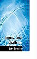 Junius Lord Chatham,