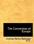 The Conversion of Europe