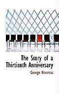 The Story of a Thirtienth Anniversary