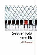 Stories of Jewish Home Life