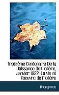 Troisi Me Centenaire de La Naissance de Moli Re, Janvier 1922: La Vie Et L'Oeuvre de Moli Re