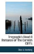 Tregeagle's Head a Romance of the Cornish Cliffs