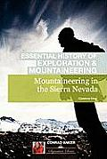 Mountaineering in the Sierra Nevada (Conrad Anker - Essential History of Exploration & Mountaineering Series)