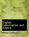 English Colonization and Empire