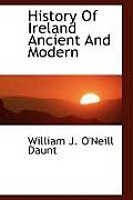 History of Ireland Ancient and Modern