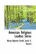 American Religious Leaders Series