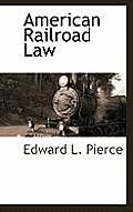 American Railroad Law
