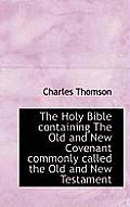 The Holy Bible Containing the Old and New Covenant Commonly Called the Old and New Testament, Volume 2