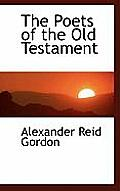 The Poets of the Old Testament