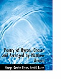 Poetry of Byron, Chosen and Arranged by Matthew Arnold