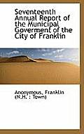 Seventeenth Annual Report of the Municipal Goverment of the City of Franklin