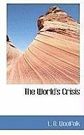 The World's Crisis