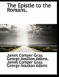 The Epistle to the Romans.