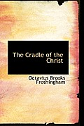 The Cradle of the Christ