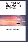 A Child of the Menhir a Novel