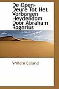 de Open-Deure Tot Het Verborgen Heydendom Door Abraham Rogerius