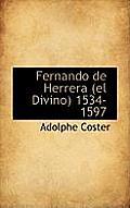 Fernando de Herrera (El Divino) 1534-1597