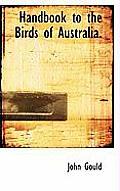 Handbook to the Birds of Australia.