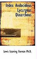 Index Andocideus Lycurgeus Dinarcheus