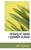 History of Social Legislation in Iowa