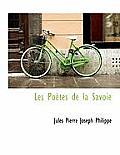 Les Po Tes de La Savoie