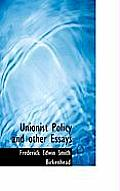 Unionist Policy and Other Essays