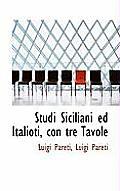 Studi Siciliani Ed Italioti, Con Tre Tavole