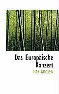 Das Europaische Konzert